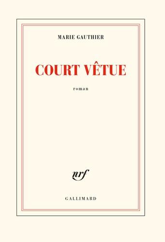 Court vêtue de Marie Gauthier