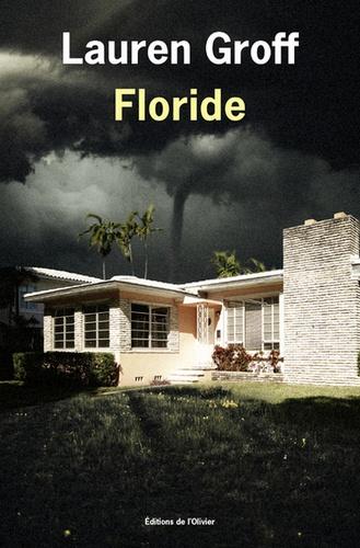 Floride de Lauren Groff