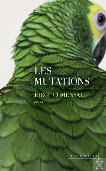 Les Mutations de Jorge Comensal