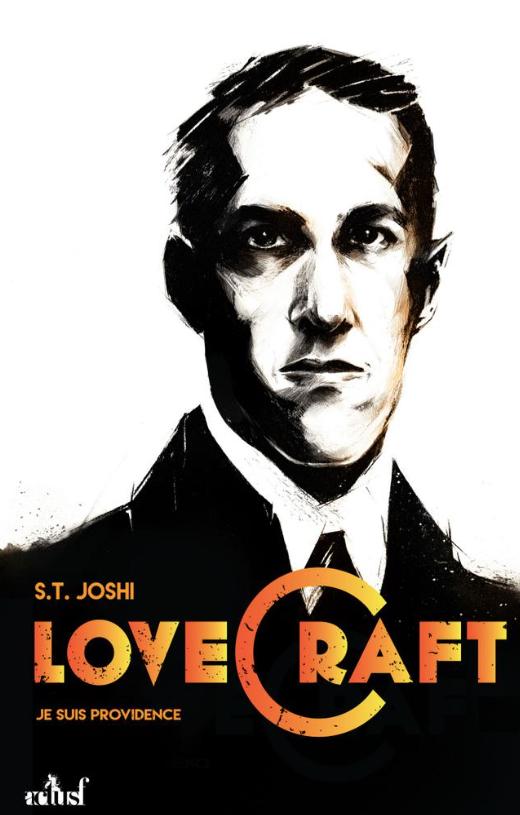 Lovecraft - Je suis providence - Tome 1 de Joshi S.T.