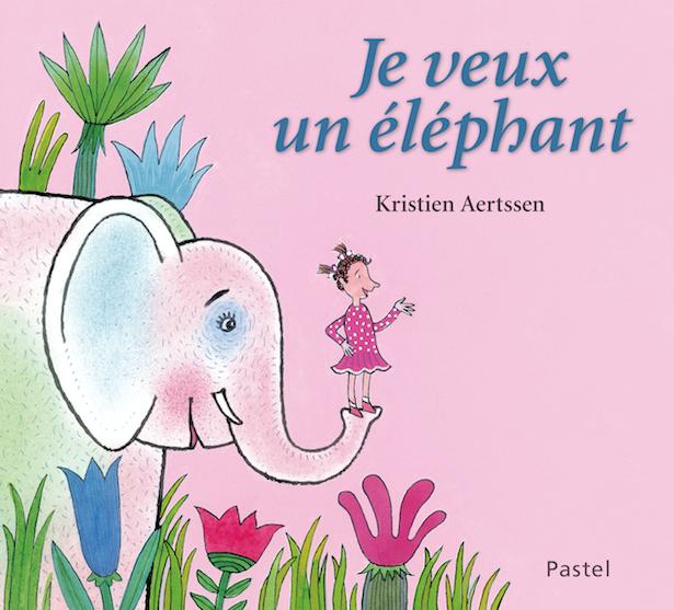 Je veux un éléphant de Kriestien Aertssen