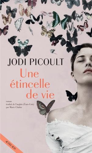 Une étincelle de vie de  Jodi Picoult