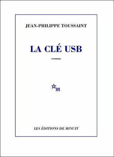 La clé USB de Jean-Philippe Toussaint