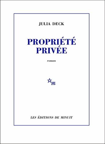 Propriété privée de Julia Deck