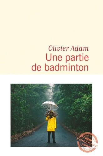 Une partie de badminton de Olivier Adam