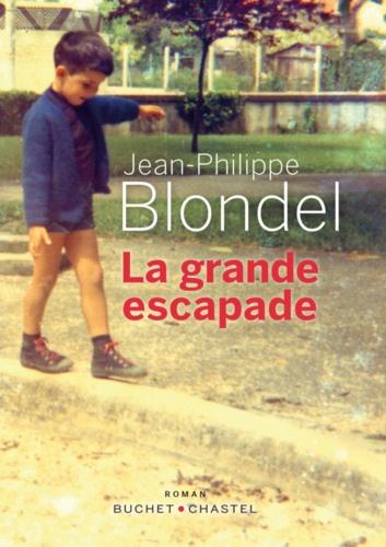 La grande escapade de Jean-Philippe Blondel