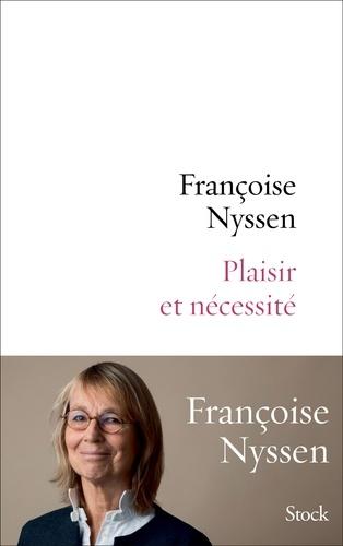 Plaisir et nécessité de Françoise Nyssen