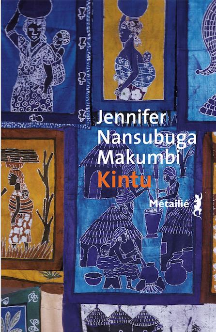 Kintu de Jennifer Nansubuga  Makumbi