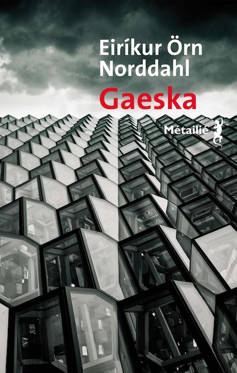 Gaeska - La Bonté de Eiríkur  Örn Norđdahl