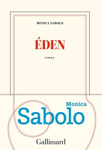 Éden de Monica Sabolo