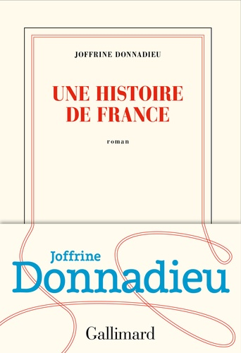 Une histoire de France de Joffrine Donnadieu