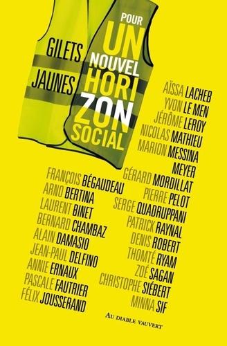 Gilets jaunes, pour un nouvel horizon social de  Collectif