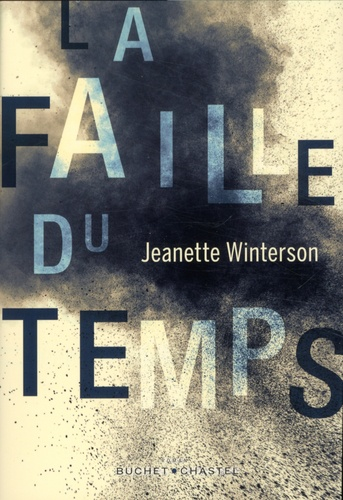 La faille du temps de  Jeanette Winterson
