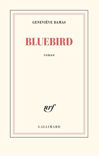 Bluebird de Geneviève Damas