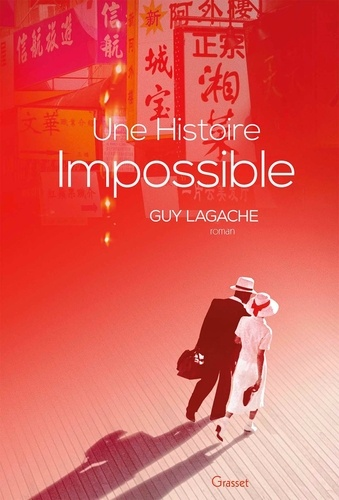 Une histoire impossible de Guy Lagache