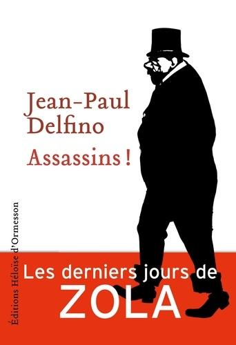 Assassins ! de Jean-Paul Delfino
