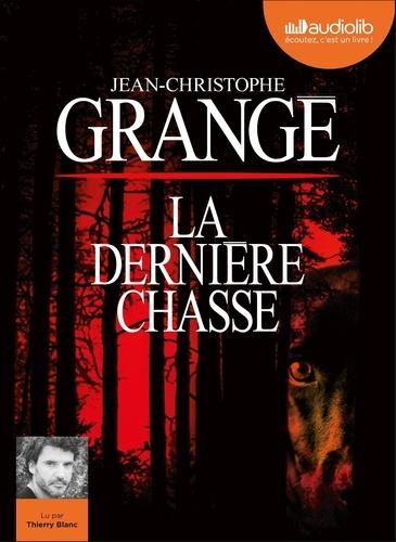 La dernière chasse - Audio de Jean-Christophe Grangé