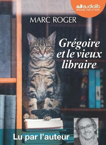 Grégoire et le vieux libraire - Audio de Marc Roger