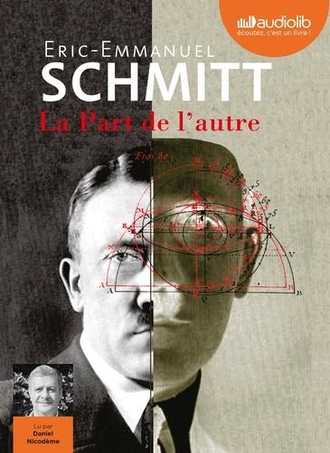 La Part de l'autre - Audio de Eric-Emmanuel Schmitt