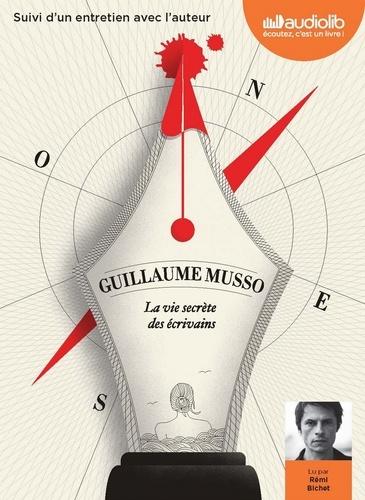 La Vie secrète des écrivains - Audio de Guillaume Musso