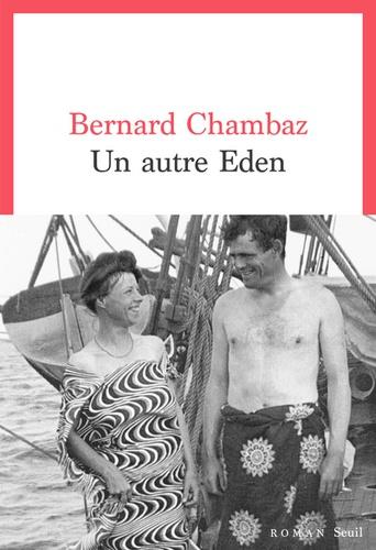 Un autre Eden de Bernard Chambaz