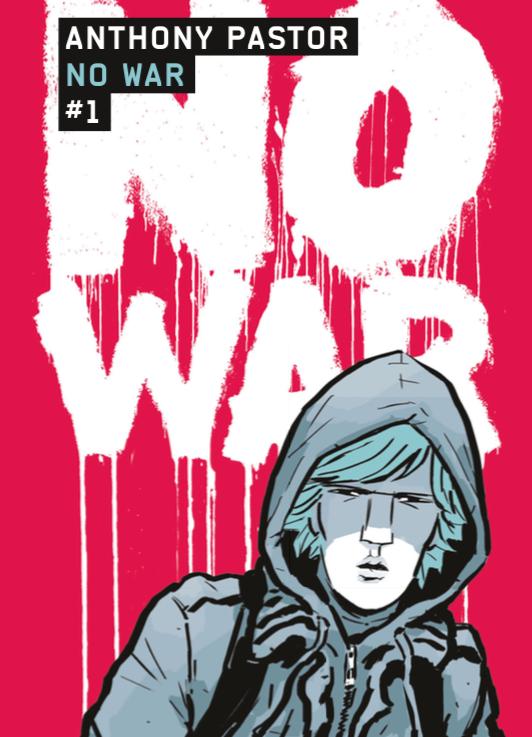 No war - Tome 1 de Anthony Pastor