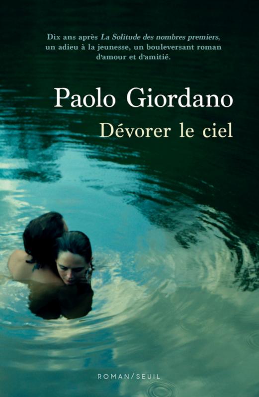 Dévorer le ciel de Paolo Giordano