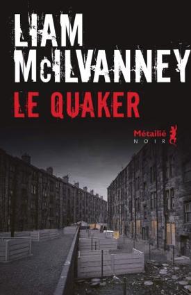 Le quaker de Liam McIlvanney