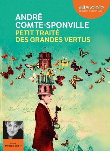 Petit traité des grandes vertus - Audio de André Comte-Sponville