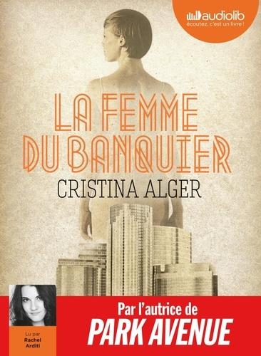 La femme du banquier - Audio de Cristina Alger