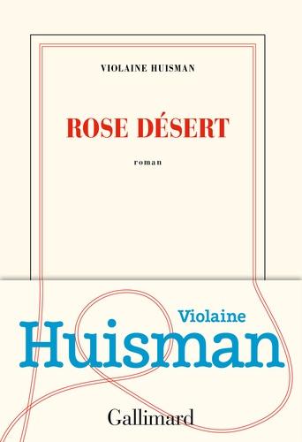 Rose désert de Violaine Huisman