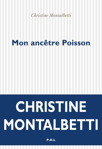Mon ancêtre Poisson de Christine Montalbetti