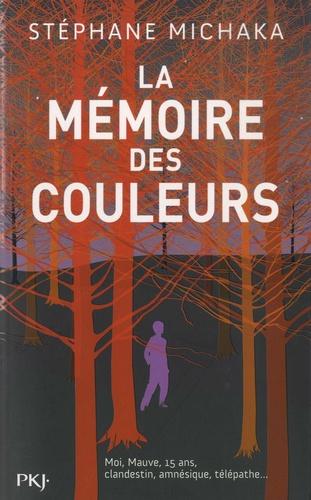 La mémoire des couleurs de Stéphane Michaka