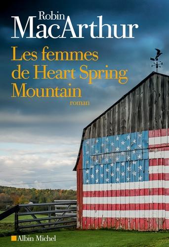 Les femmes de Heart Spring Mountain de Robin MacArthur