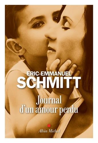 Journal d'un amour perdu de Eric-Emmanuel Schmitt