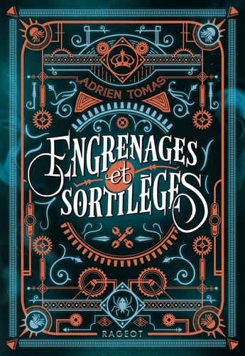 Engrenages et sortilèges de Adrien Tomas