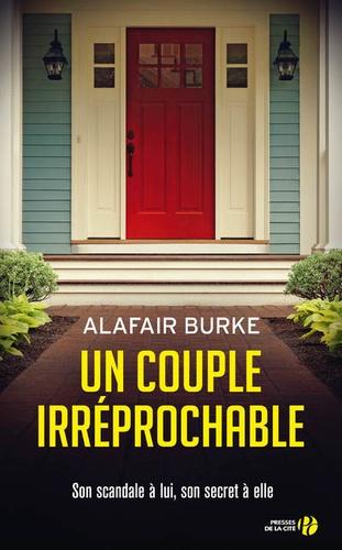 Un couple irréprochable de Alafair Burke