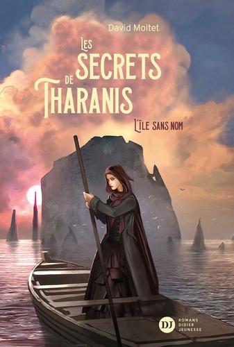 Les secrets de Tharanis - Tome 1 de David Moitet