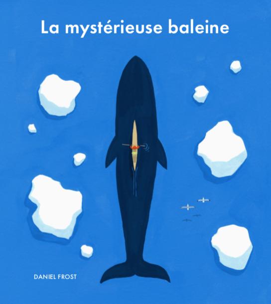 La mystérieuse baleine de Daniel Frost