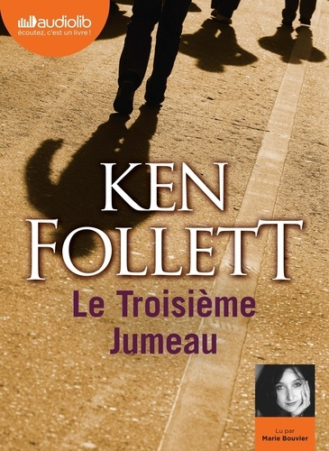 Le troisième jumeau - Audio de Ken Follett