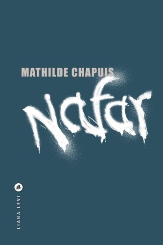 Nafar de Mathilde Chapuis