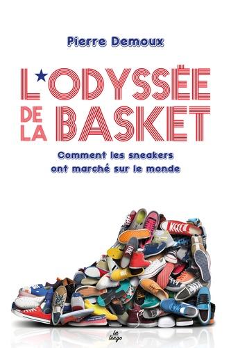 L'odyssée de la basket de Pierre Demoux