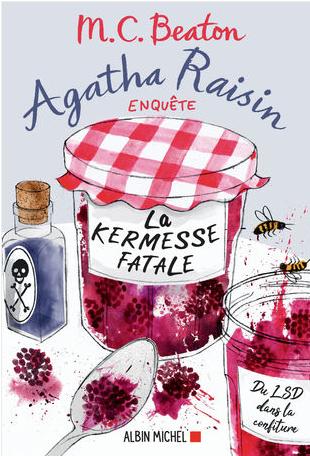 Agatha Raisin enquête - Tome 19 - La kermesse fatale de M. C. Beaton
