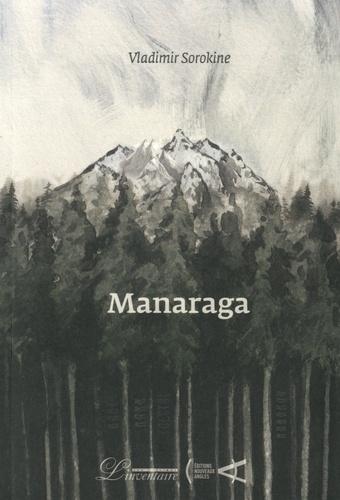 Manaraga de Vladimir Sorokine