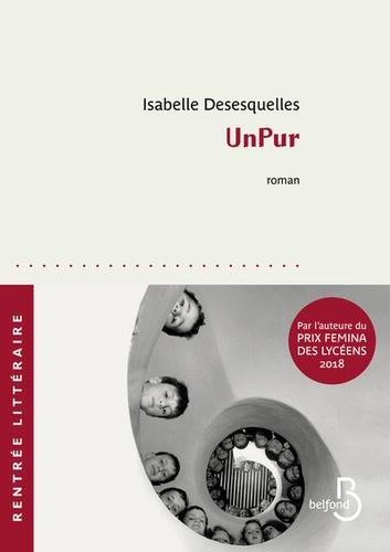 UnPur de Isabelle Desesquelles