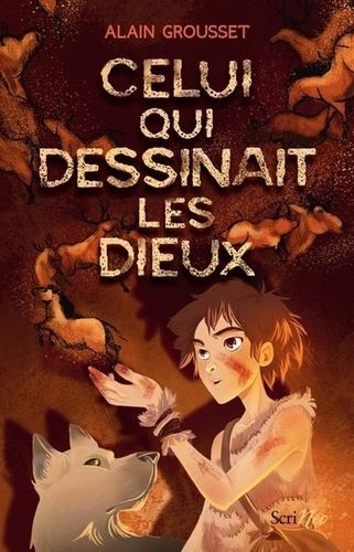 Celui qui dessinait les dieux de Alain Grousset