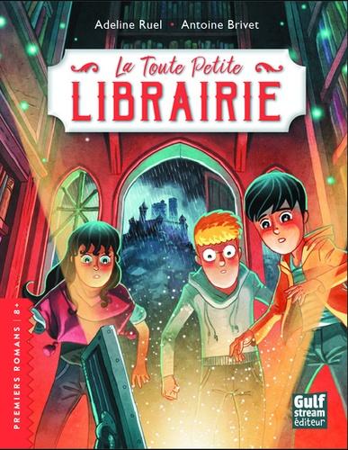 La toute petite librairie de Adeline Ruel