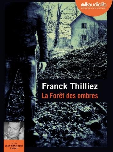 La forêt des ombres - Audio de Franck Thilliez