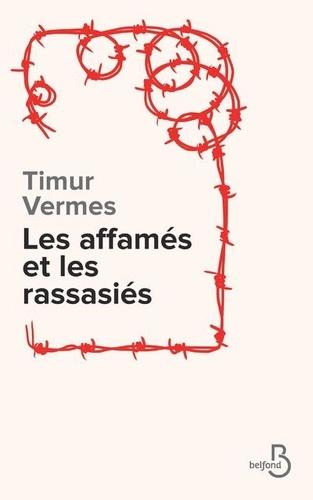 Les affamés et les rassasiés de Timur Vermes