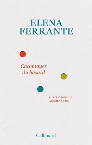 Chroniques du hasard de Elena Ferrante